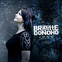 Savior - 2012 Single by Brigitte Donoho